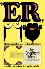 ER or The Brassbound Beauty The Bearded Bicyclist and The Gold-colored Teen-age Grandfather