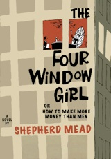 The Four-Window Girl or How to Make More Money Than Men